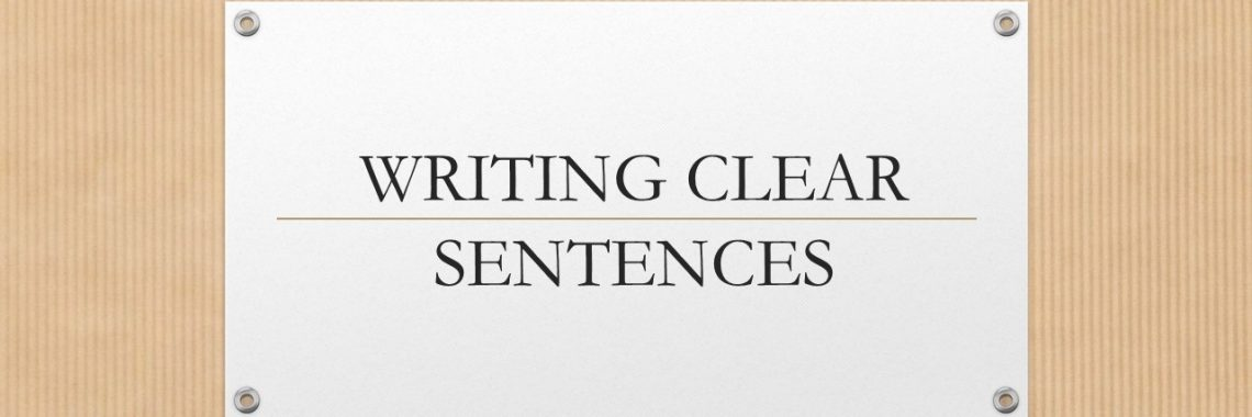 WRITING CLEAR SENTENCES